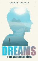 Dreams - Thomas Palpant